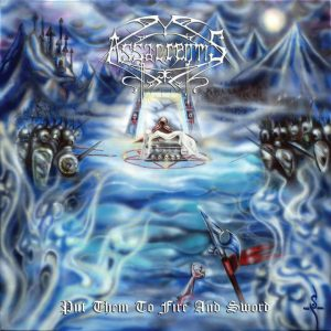 Assacrentis - Put Them To Fire And Sword - (France) 2012 -  Mixing, Mastering