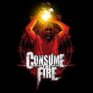 Consume The Fire - EP (USA) 2013 - Drums, Writing, Co-Producing, Engineering, Editing, Mixing, Mastering